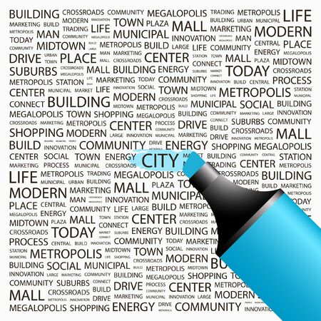 CITY. Highlighter over background with different association terms. Vector illustration. Vector