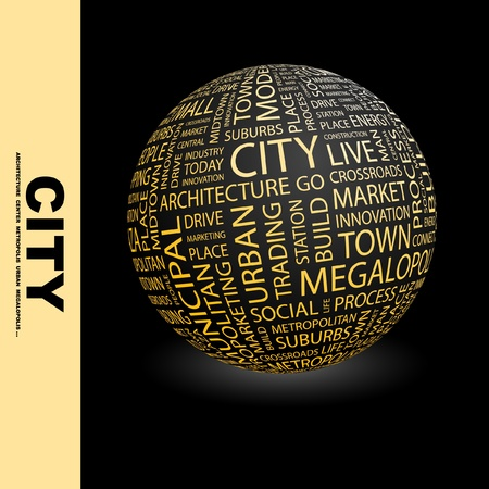 CITY. Globe with different association terms. Wordcloud vector illustration.   Stock Vector - 9033908