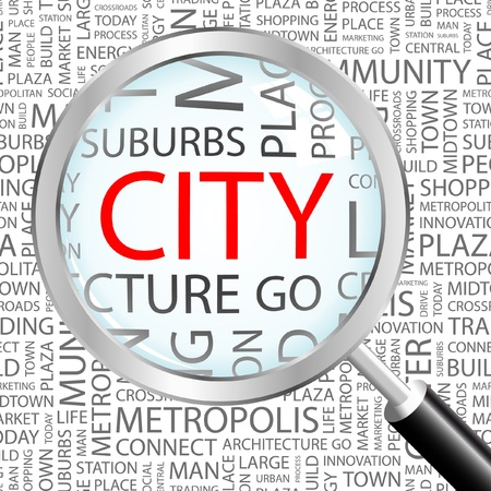 keywords background: CITY. Magnifying glass over background with different association terms. Vector illustration.