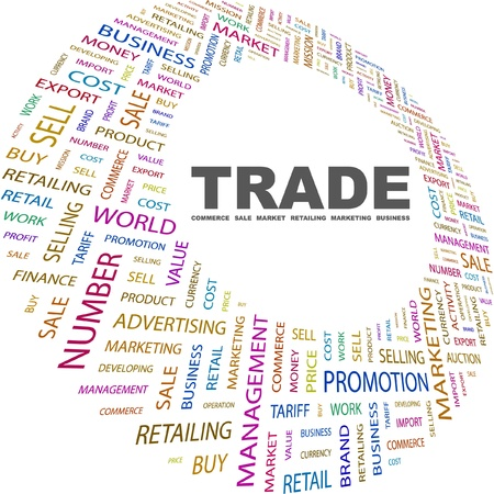TRADE. Word collage on white background. Vector illustration. Illustration with different association terms.    Vector