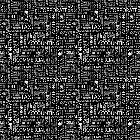 federal tax return: TAX. Seamless vector background. Wordcloud illustration. Illustration with different association terms.