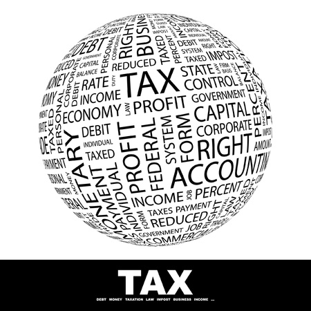 annual: TAX. Globe with different association terms. Wordcloud vector illustration.