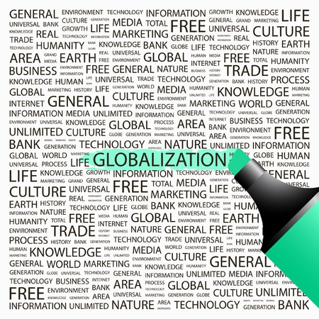 GLOBALIZATION. Highlighter over background with different association terms. Vector illustration. Stock Vector - 9033897