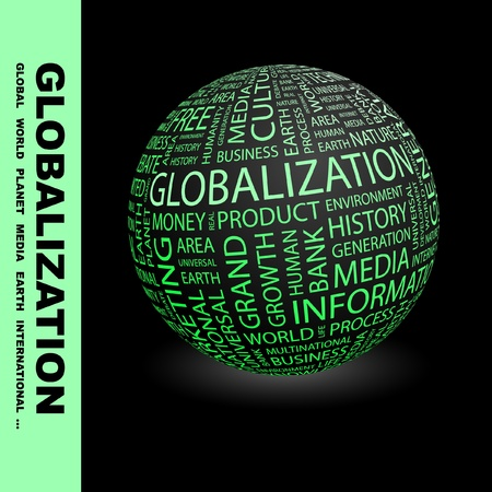 transnational: GLOBALIZATION. Globe with different association terms. Wordcloud vector illustration.
