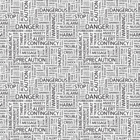 hazardous work: DANGER. Seamless vector pattern with word cloud. Illustration with different association terms.