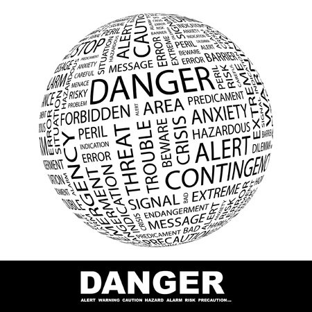 DANGER. Globe with different association terms. Wordcloud vector illustration. Stock Vector - 9129621