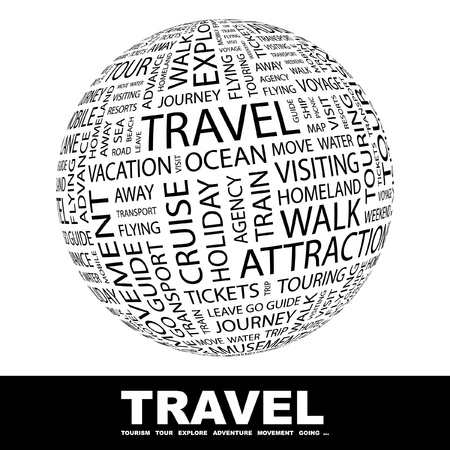 TRAVEL. Globe with different association terms. Wordcloud vector illustration.   Vector