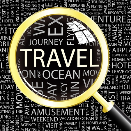 TRAVEL. Magnifying glass over background with different association terms. Vector illustration.   Vector