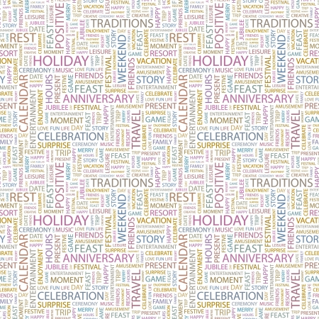 HOLIDAY. Seamless vector pattern with word cloud. Illustration with different association terms.   Vector