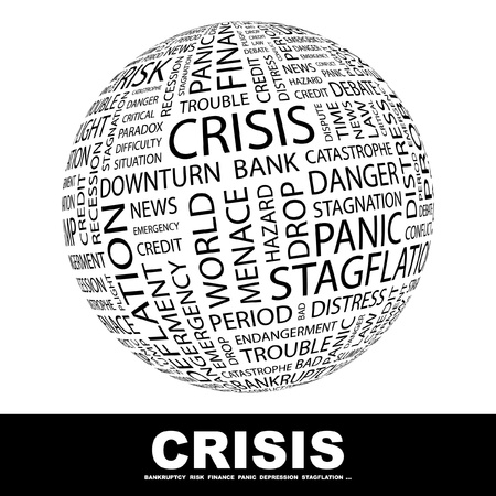 CRISIS. Globe with different association terms. Wordcloud vector illustration.
