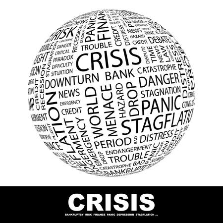 CRISIS. Wereldbol met verschillende vereniging voorwaarden. Wordcloud vectorillustratie.   Vector Illustratie