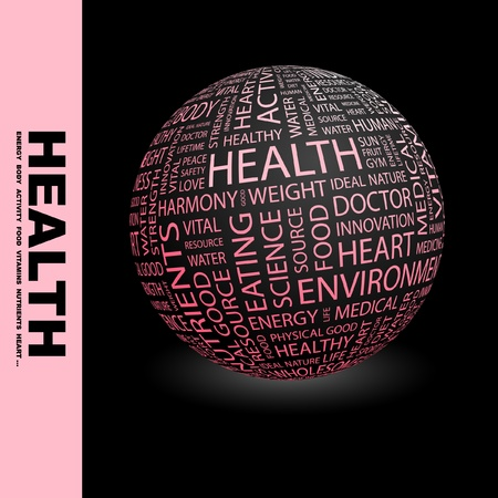 hearty: HEALTH. Globe with different association terms. Wordcloud vector illustration.
