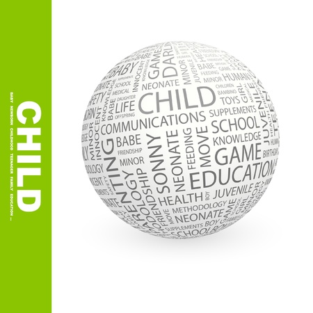 CHILD. Globe with different association terms. Wordcloud vector illustration. Stock Vector - 9129843