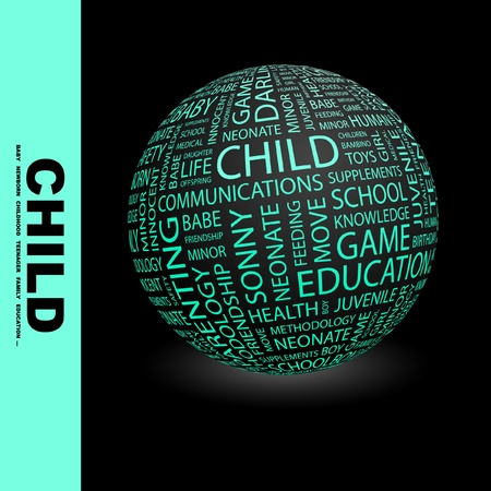 CHILD. Globe with different association terms. Wordcloud vector illustration. Stock Vector - 9034037