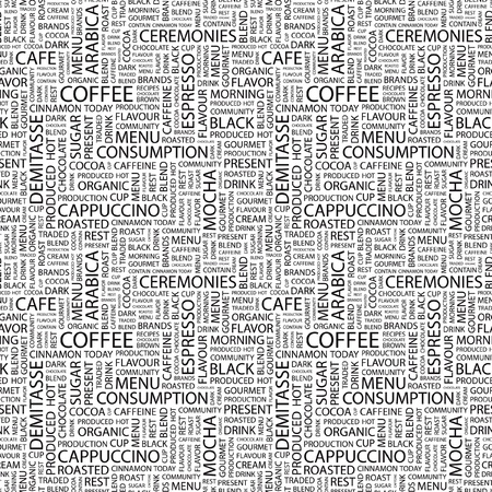 caffeine: COFFEE. Seamless vector pattern with word cloud. Illustration with different association terms.