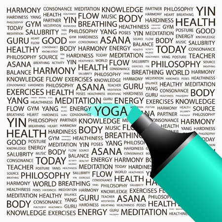 YOGA. Highlighter over background with different association terms. Vector illustration. Stock Vector - 9027151
