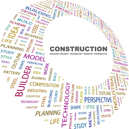 architectural team: CONSTRUCTION. Word collage on white background. Vector illustration. Illustration with different association terms.    Illustration