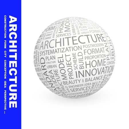 ARCHITECTURE. Globe with different association terms. Wordcloud vector illustration.   Vector
