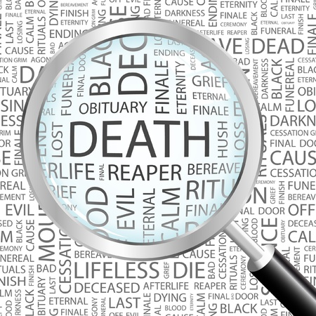 decease: DEATH. Magnifying glass over background with different association terms. Vector illustration.   Illustration