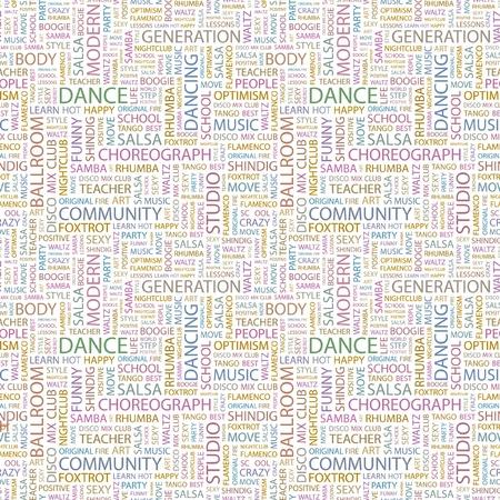 DANCE. Seamless vector pattern with word cloud. Illustration with different association terms.   Vector