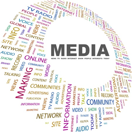 m�dia: MEDIA. Word collage on white background. Vector illustration. Illustration with different association terms.    Ilustra��o