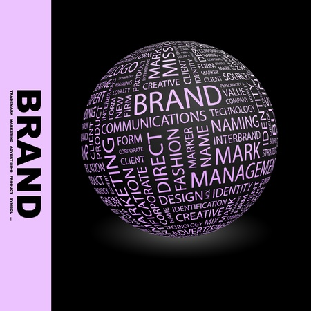 trademark: BRAND. Globe with different association terms. Wordcloud illustration.   Illustration