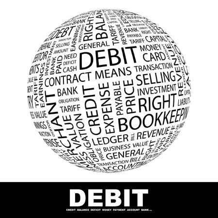 DEBIT. Globe with different association terms. Wordcloud vector illustration.