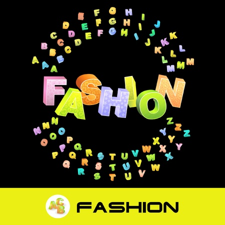 FASHION. 3d illustration with colored alphabet.