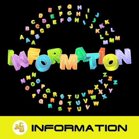 INFORMATION. 3d illustration with colored alphabet.   Vector