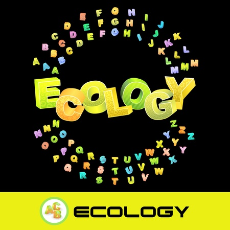 ECOLOGY. Vector 3d illustration with colored alphabet.   Vector