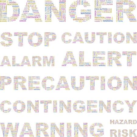 hazardous work: DANGER. Word collage on white background. Vector illustration. Illustration with different association terms.    Illustration