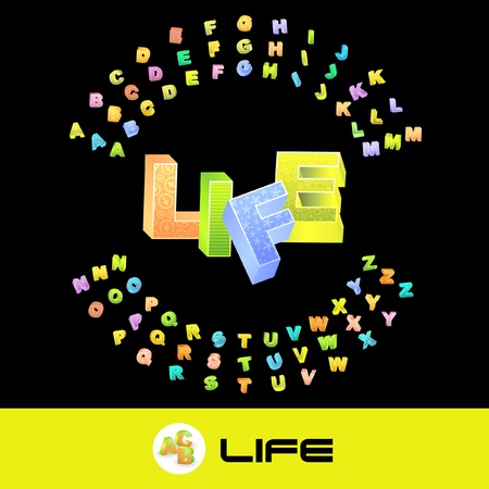 LIFE. Vector 3d illustration with colored alphabet.   Vector