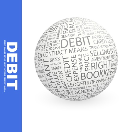 tariff: DEBIT. Globe with different association terms. Wordcloud vector illustration.