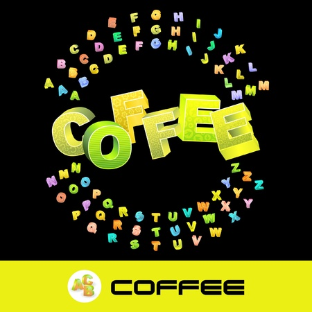 COFFEE. Vector 3d illustration with colored alphabet. Vector