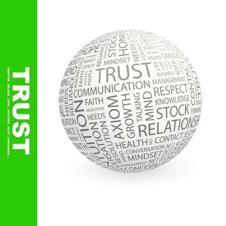 truthfulness: TRUST. Globe with different association terms. Word cloud illustration.