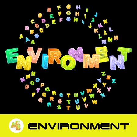 ENVIRONMENT. Vector 3d illustration with colored alphabet.   Vector