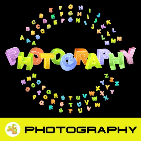 PHOTOGRAPHY. 3d illustration with colored alphabet.   Stock Vector - 9906533
