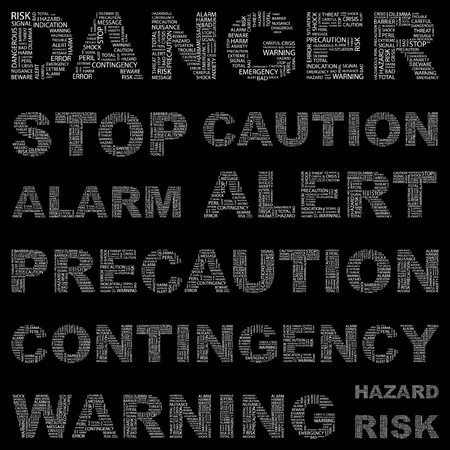 endangerment: DANGER. Word collage on black background. Vector illustration. Illustration with different association terms.    Illustration