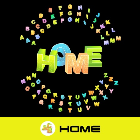 birthplace: HOME. 3d illustration with colored alphabet.   Illustration