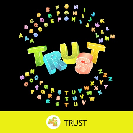 TRUST. Vector 3d illustration with colored alphabet.   Vector