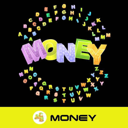 MONEY. Vector 3d illustration with colored alphabet.   Vector