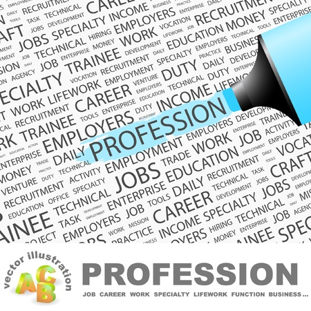 lifework: PROFESSION. Highlighter over background with different association terms. Vector illustration.