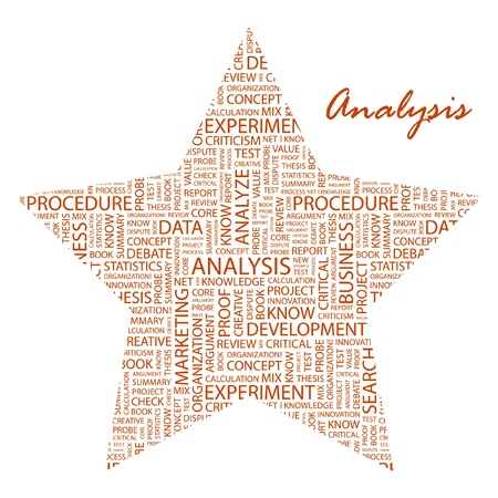 ANALYSIS. Word collage on white background. Vector illustration. Illustration with different association terms.    Vector