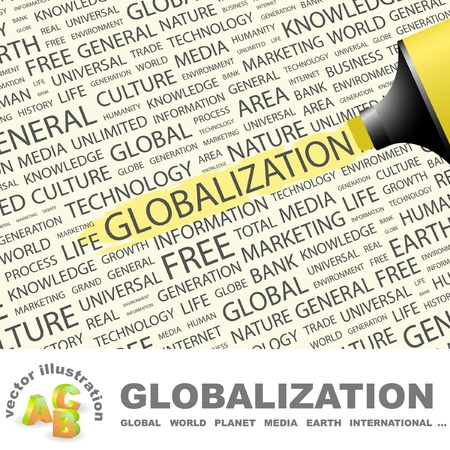 GLOBALIZATION. Highlighter over background with different association terms. Vector illustration. Vector