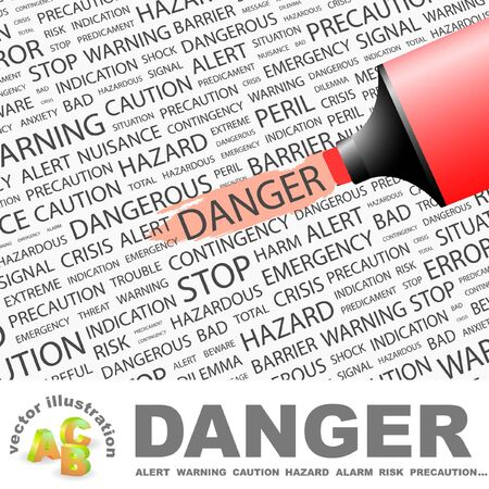 DANGER. Highlighter over background with different association terms. Vector illustration. Vector