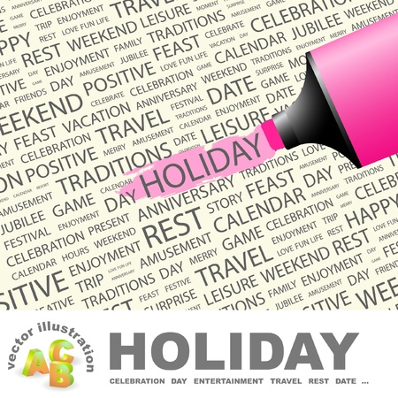 HOLIDAY. Highlighter over background with different association terms. Vector illustration. Vector