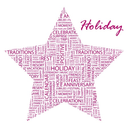 HOLIDAY. Word collage on white background. Vector illustration. Illustration with different association terms.    Vector