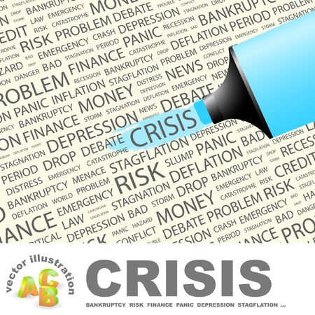 crisis management: CRISIS. Highlighter over background with different association terms. Vector illustration. Illustration