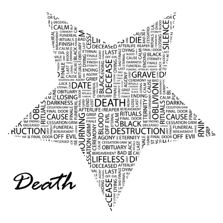 dying: DEATH. Word collage on white background. Vector illustration. Illustration with different association terms.    Illustration