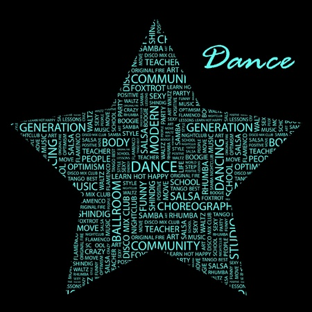 DAnce background: DANCE. Word collage on black background. Illustration with different association terms.